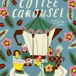 """Coffee Carousel"""